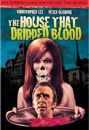 House That Dripped Blood, The