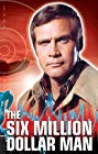 Six Million Dollar Man, The